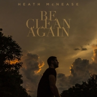 Album Review: Heath McNease's 'Be Clean Again'